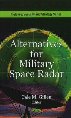 Alternatives for Military Space Radar