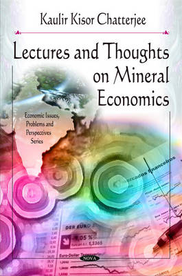 Lectures & Thoughts on Mineral Economics