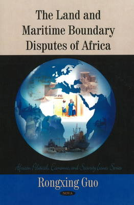 Land & Maritime Boundary Disputes of Africa