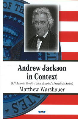 Andrew Jackson in Context