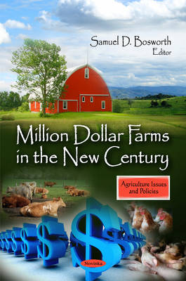 Million Dollar Farms in the New Century
