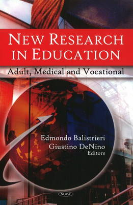 New Research in Education: Adult, Medical & Vocational