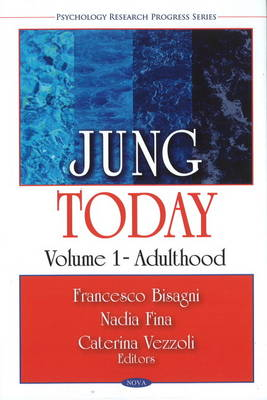 Jung Today: Volume 1 - Adulthood