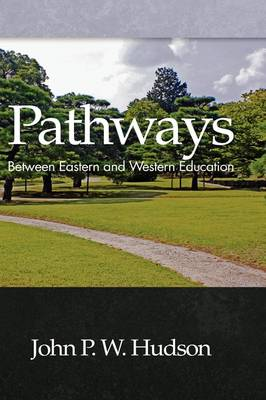 Pathways: Between Eastern and Western Education