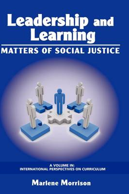 Leadership and Learning: Matters of Social Justice