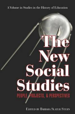 The New Social Studies: People, Projects and Perspectives