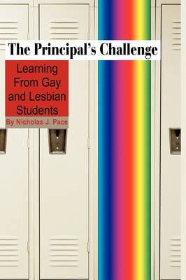 The Principal's Challenge: Learning from Gay and Lesbian Students