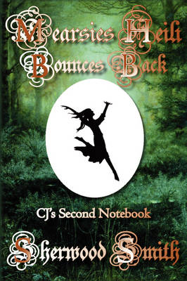 Mearsies Heili Bounces Back: CJ's Second Notebook