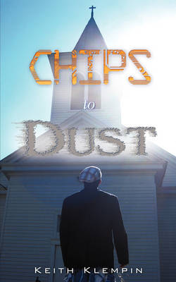 Chips to Dust