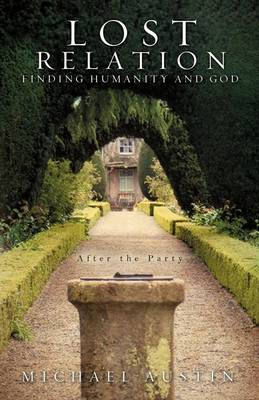Lost Relation - Finding Humanity and God