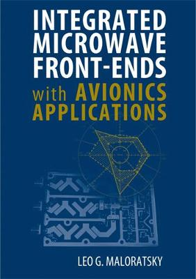 Integrated Microwave Front-Ends with Avionics Applications
