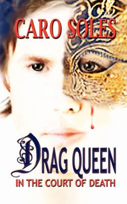 Drag Queen in the Court of Death