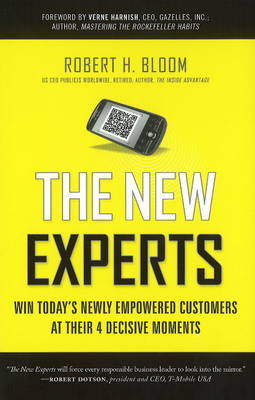 New Experts: Win Today's Newly Empowered Customers at Their 4 Decisive Moments