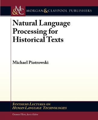 Natural Language Processing for Historical Texts