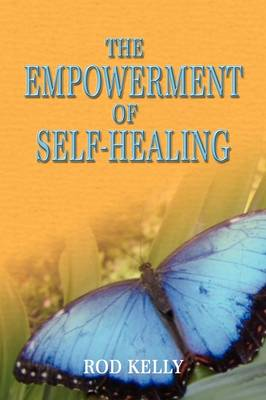 The Empowerment of Self-Healing