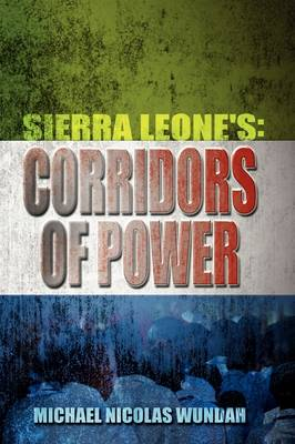 Sierra Leone's Corridors of Power