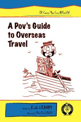 A Pov's Guide to Overseas Travel