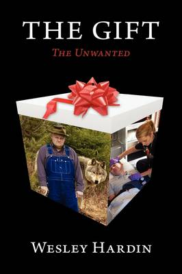 The Gift, the Unwanted