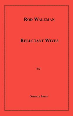 Reluctant Wives