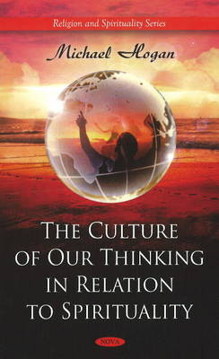Culture of Our Thinking in Relation to Spirituality