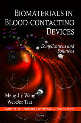 Biomaterials in Blood-Contacting Devices: Complications and Solutions
