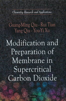 Modification & Preparation of Membrane in Supercritical Carbon Dioxide