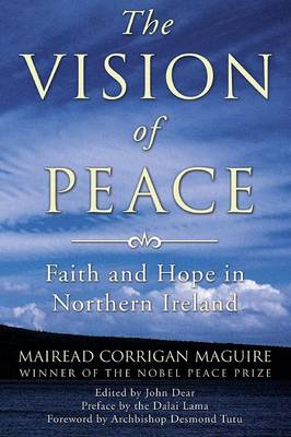 The Vision of Peace: Faith and Hope in Northern Ireland