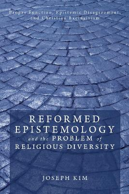 Reformed Epistemology and the Problem of Religious Diversity