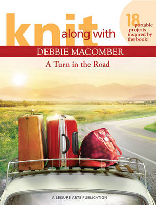 Knit Along with Debbie Macomber: A Turn in the Road