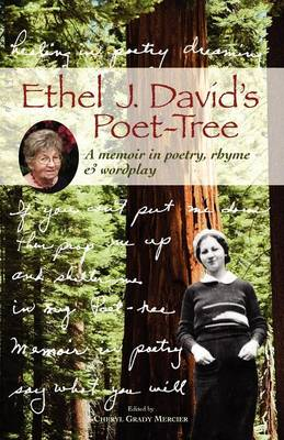 Ethel J. David's Poet-Tree: A Memoir in Poetry, Rhyme and Wordplay