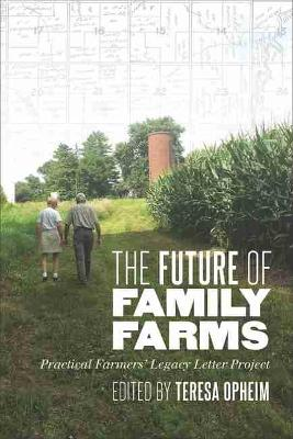 The Future of Family Farms: Practical Farmers' Legacy Letter Project