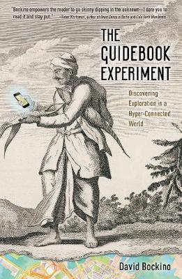The Guidebook Experiment: Discovering Exploration in a Hyper-Connected World