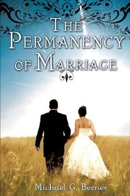The Permanency of Marriage