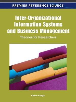 Inter-Organizational Information Systems and Business Management: Theories for Researchers