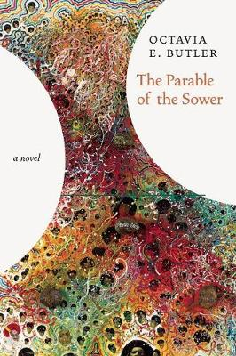 Parable Of The Sower - No Rights: A Novel