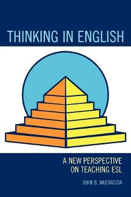 Thinking in English: A New Perspective on Teaching ESL