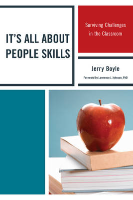 It's All About People Skills: Surviving Challenges in the Classroom