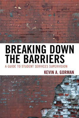 Breaking Down the Barriers: A Guide to Student Services Supervision