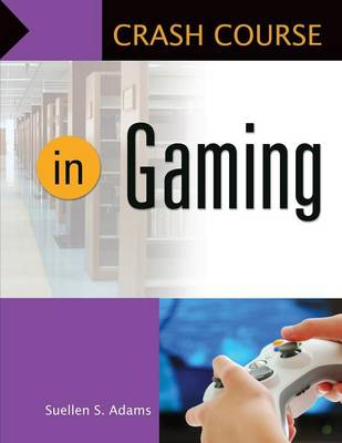 Crash Course in Gaming