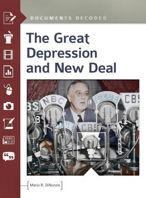 The Great Depression and New Deal: Documents Decoded