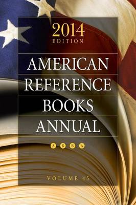 American Reference Books Annual: 2014