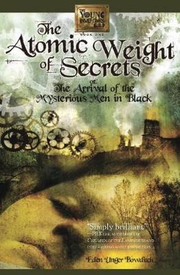 Atomic Weight of Secrets or the Arrival of the Mysterious Men in Black