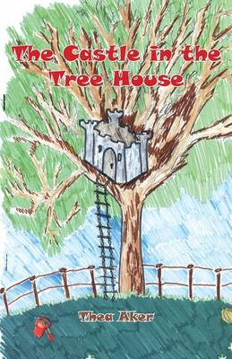 The Castle in the Tree House