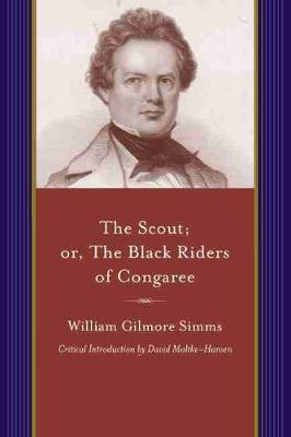 The Scout; or, the Black Riders of Congaree