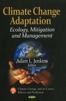 Climate Change Adaptation: Ecology, Mitigation & Management