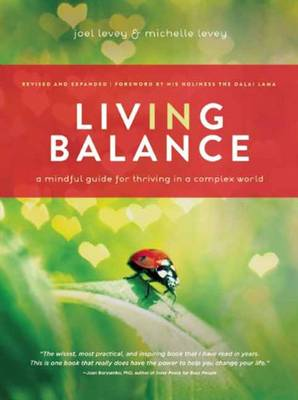 Living in Balance: A Mindful Guide for Thiving in a Complex World