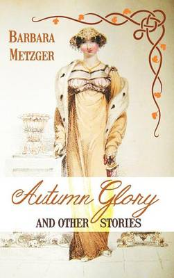Autumn Glory and Other Stories