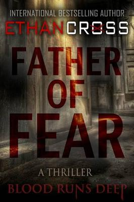 Father of Fear: Shepherd Thriller Book 3