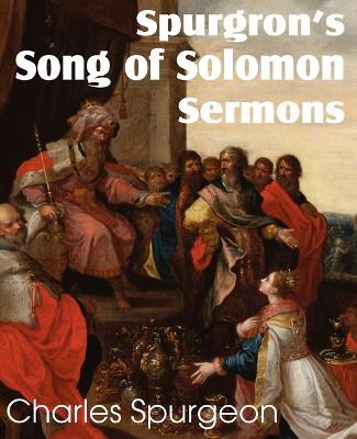 Spurgeon's Song of Solomon Sermons