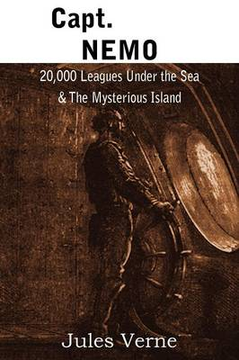 Capt. Nemo - 20,000 Leagues Under the Sea & the Mysterious Island